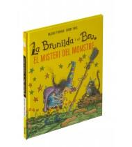 La Brunilda i el Bru. El misteri del monstre