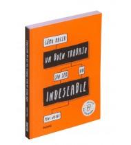 Cómo hacer un buen trabajo sin ser un indeseable