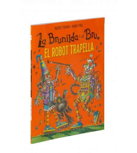 La Brunilda i el Bru. El robot trapella