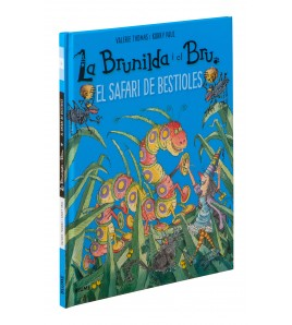 La Brunilda i el Bru. El safari de les bestioles