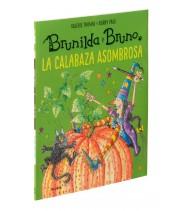 Brunilda y Bruno. La calabaza asombrosa