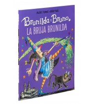 Brunilda y Bruno. La bruja Brunilda