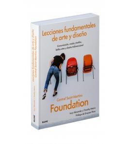 Lecciones fundamentales de arte y diseño. Central Saint Martins Foundation