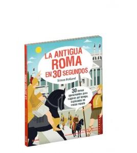 La antigua Roma en 30 segundos