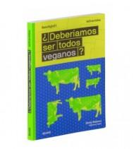 ¿Deberíamos ser todos veganos? La Gran idea