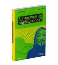¿Funciona el capitalismo? La Gran Idea