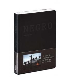 Negro. 10 años de vulneraciones de derechos en la valla
