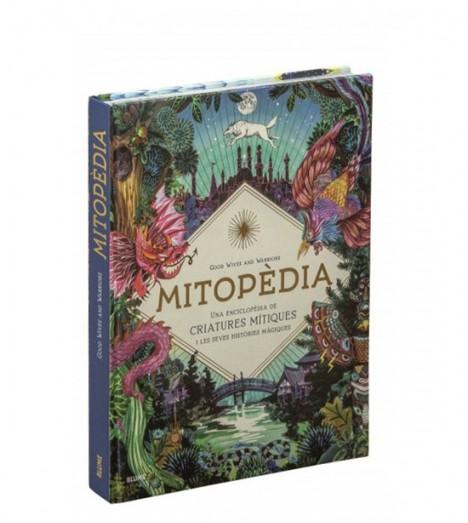Mitopèdia. Una encilopèdia de criatures mítiques i les seves històries màgiques