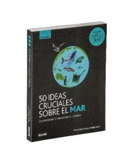 50 ideas cruciales sobre el mar. Guía breve
