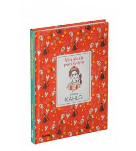 Frida Kahlo. Petits relats