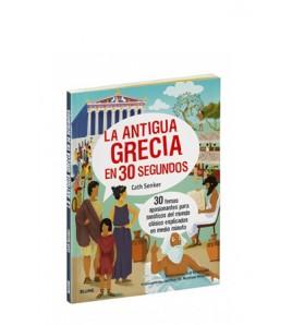 La antigua Grecia en 30...