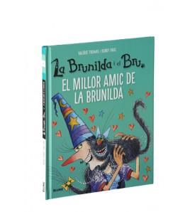 El millor amic de la Brunilda