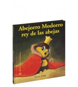 Abejorro Modorro rey de las abejas
