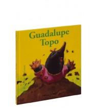 Guadalupe Topo. Bichitos curiosos