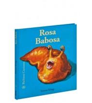 Rosa Babosa. Bichitos curiosos