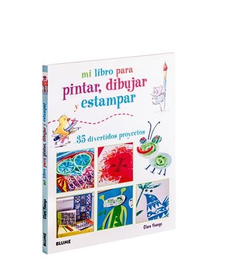 Mi Libro Para Pintar Dibujar Y Estampar Blume