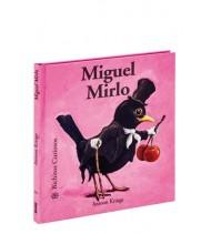 Miguel Mirlo. Bichitos curiosos