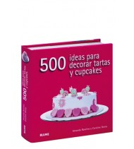 500 ideas para decorar tartas y cupcakes