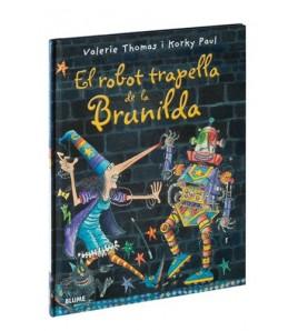 El robot trapella de la Brunilda