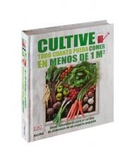 Cultive todo cuanto pueda comer en menos de 1 m2