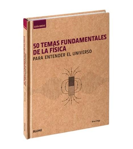 50 temas fundamentales de la física