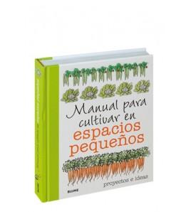 Manual para cultivar en espacios pequeños