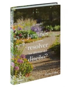 El sueño de los jardines y ¿cómo resolver los dilemas del diseño?