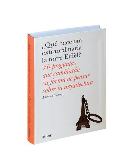 ¿Qué hace tan extraordinaria la torre Eiffel?