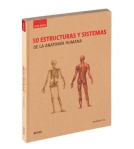 50 estructuras y sistemas de la anatomía humana