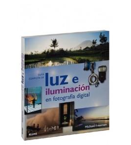 Guía completa de luz e iluminación en fotografía digital