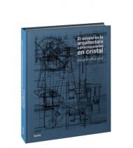 El detalle en la arquitectura contemporánea en cristal