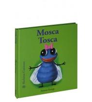 Mosca Tosca. Bichitos curiosos