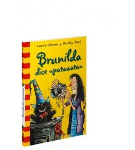 Brunilda dice «pataaata»
