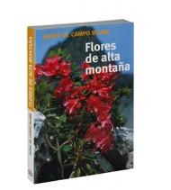 Flores de alta montaña. Guías de campo