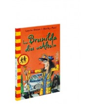 La Brunilda diu «Alto!»