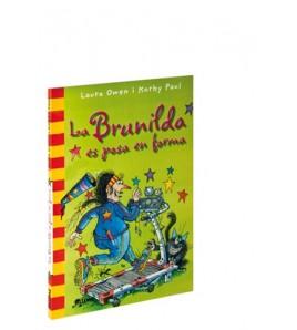 La Brunilda es posa en forma