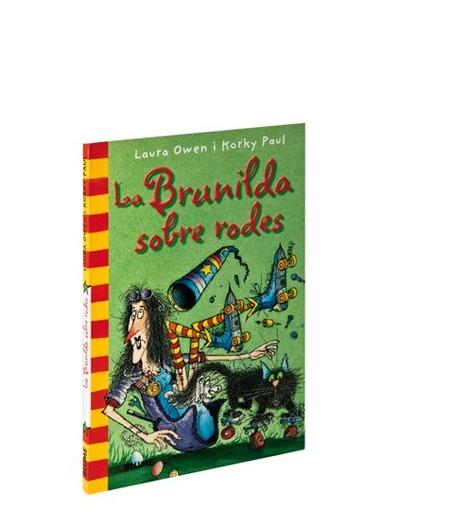 La Brunilda sobre rodes