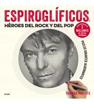 Héroes del rock y del pop. ESPIROGLÍFICOS